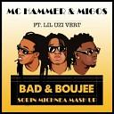 Mc Hammer Migos ft Lil Uzi Vert - Bad Boujee Sorin Michnea Mash Up