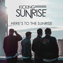 Kicking Sunrise - Baby It s Cold Outside