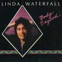 Linda Waterfall - Song for Erin The Top of the Tallest Tree