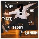 Teddy Rankin - This Road