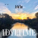 Idyltime - The One I Love Is Gone
