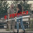 Anthony feat Rosalba Di Grazia - Fernuta feat Rosalba Di Grazia