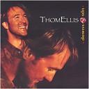 Thom Ellis - I Wish That You Would Miss Me