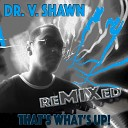 Dr V Shawn - Harlequin Heart Remix