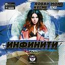 Инфинити - Трек Robby Mond Kelme Remix Radio Edit
