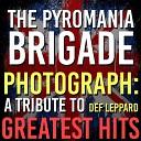 The Pyromania Brigade - Foolin