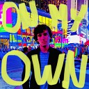 Tyler Okun - On My Own