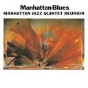 Manhattan Jazz Quintet - St Louis Blues