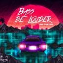 Keitz - Bass Be Louder Original Mix