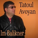 davit - TATOUL Avoyan OGNIR TER ASTVAC