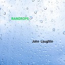 John Loughlin - Raindrops