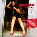 Meena - I Was Made For Loving You