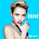 Miley Cyrus - Drive (K Theory Remix)