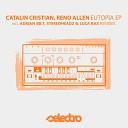 Catalin Cristian Reno Allen - Eutopia Stereoheadz Luca Bax Remix