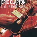 Eric Clapton - Every Day I Have The Blues