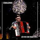 Oswaldinho - Ao Vivo Com Orquestra