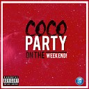 Coco - Party on the Weekend