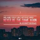 Melanie C Lisa Left Eye Lopes - Never Be The Same Again BlackShot DJs Remix