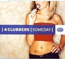4 Clubbers - Someday Original Version