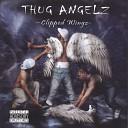 Thug Angelz - Hot Girl