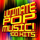 Ultimate Pop Hits - Cool For The Summer Remixed