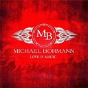 Michael Bormann - I Wanna Hear Your Voice