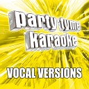 Party Tyme Karaoke - Best Day Of My Life Made Popular By American Authors Vocal Version