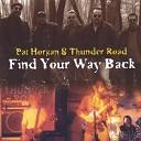 Pat Horgan The Thunder Road Band - Hold On Crosby Stills Nash like ditty