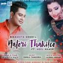 Bikashita Gogoi feat Neel Akash - Aatori Thakileo