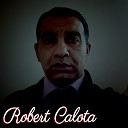 Robert Calota - Am Un Barbat Vagabond