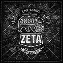 Angry Zeta The Hillbullys - Never Felt Like This Live