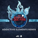Ed Sheeran - I see fire (Addictive Elements Remix)(Extended)