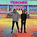 Stine feat Delibru - Teacher