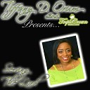 Tiffany D Orum - Serving the Lord