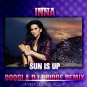 Inna - Sun is Up DOOGI DJ BRIDGE R