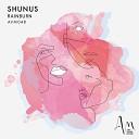 Shunus - When You Were Young Radio Edit