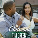 Tim Green feat Dontae Winslow Eze Jackson Greenspan - Chitown Remix feat Dontae Winslow Eze Jackson Greenspan