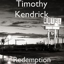Timothy Kendrick - She s Better Than Any Song I Could Write
