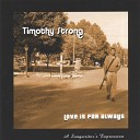 Timothy Strong - I Put Away The World