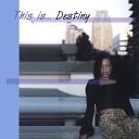 Destiny - Got It Bad For You
