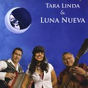 Tara Linda Luna Nueva - Amor Mio