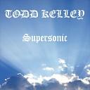 Todd Kelley - Fastlane