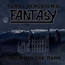 Tomas Bergsten s Fantasy - There s a Fire Burning