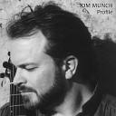 Tom Munch - Blue Skies