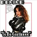 Denine - Baby I Love You