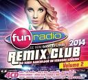 Fun Radio: Remix Club 2014 Vol.2