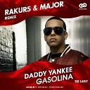 Daddy Yankee - Gasolina Rakurs Major Remix