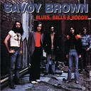 Savoy Brown - Can t Get Next To You