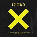Vintage Culture Bruno Be wnboss feat Ashibah - Intro Rework Remix
