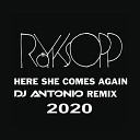 Royksopp - Here She Comes Again Dj Antonio Remix 2020 Extended